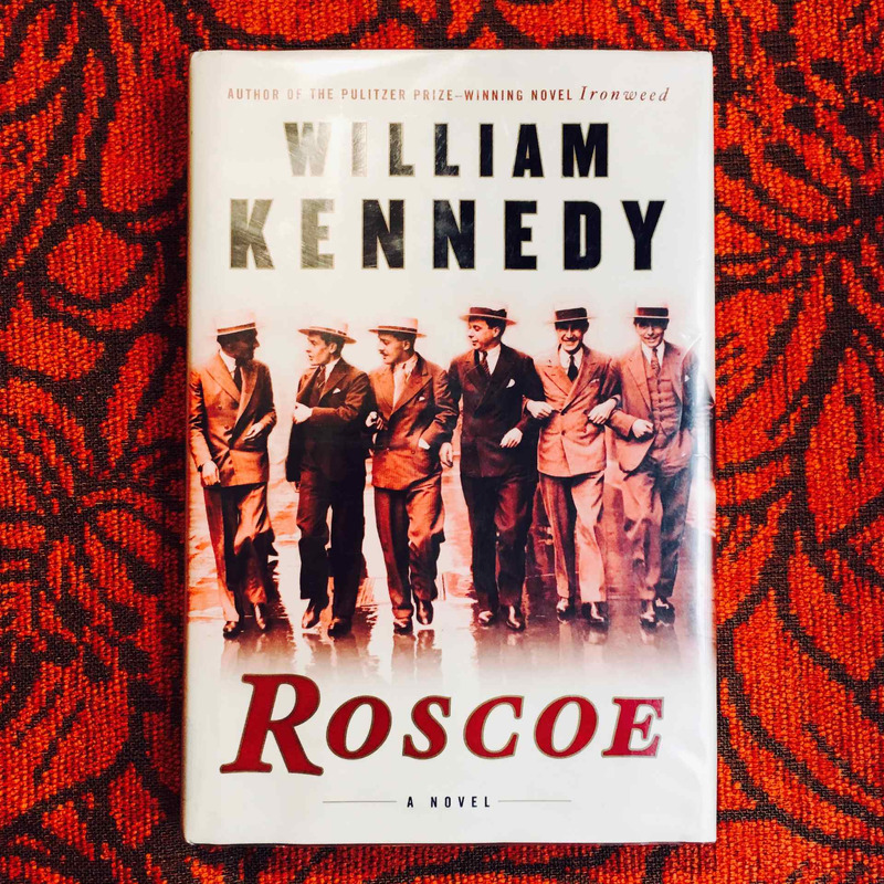 William Kennedy. ROSCOE.