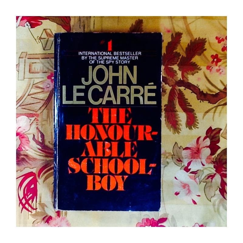 John Le Carré.  THE HONOURABLE SCHOOLBOY.
