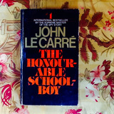 John Le Carré.  THE HONOURABLE SCHOOLBOY.