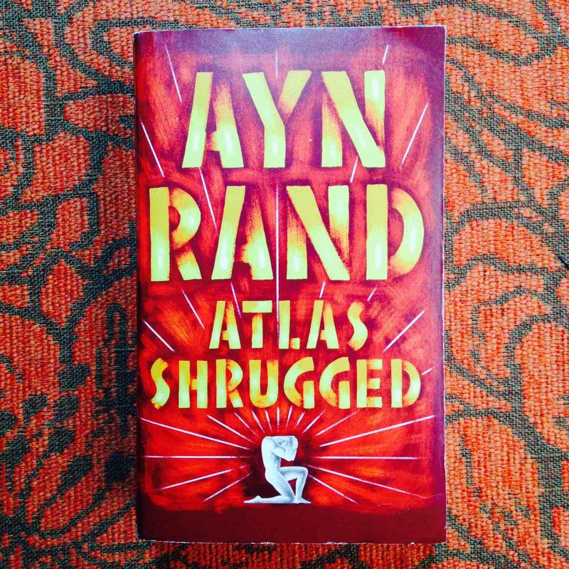 Ayn Rand.  ATLAS SHRUGGED.