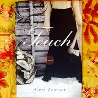 Alexi Zentner.  TOUCH.