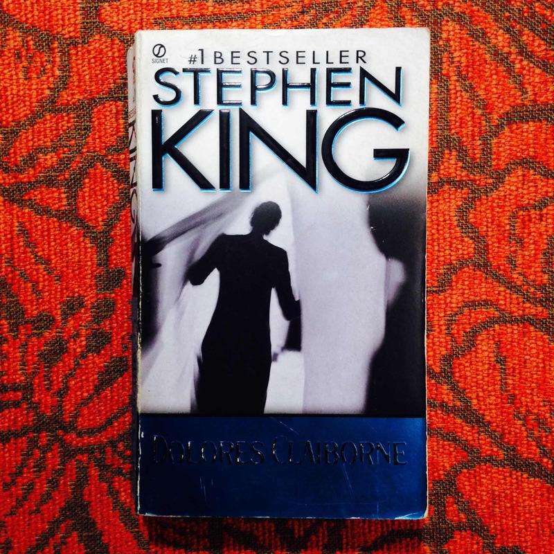 Stephen King.  DOLORES CLAIBORNE.