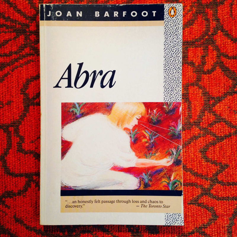 Joan Barfoot.  ABRA.
