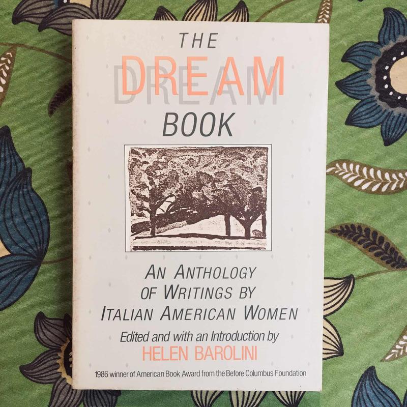 Helen Barolini (editor). THE DREAM BOOK (AN ANTHOLOGY OF WRITINGS BY ITALIAN-AMERICAN WOMEN)
