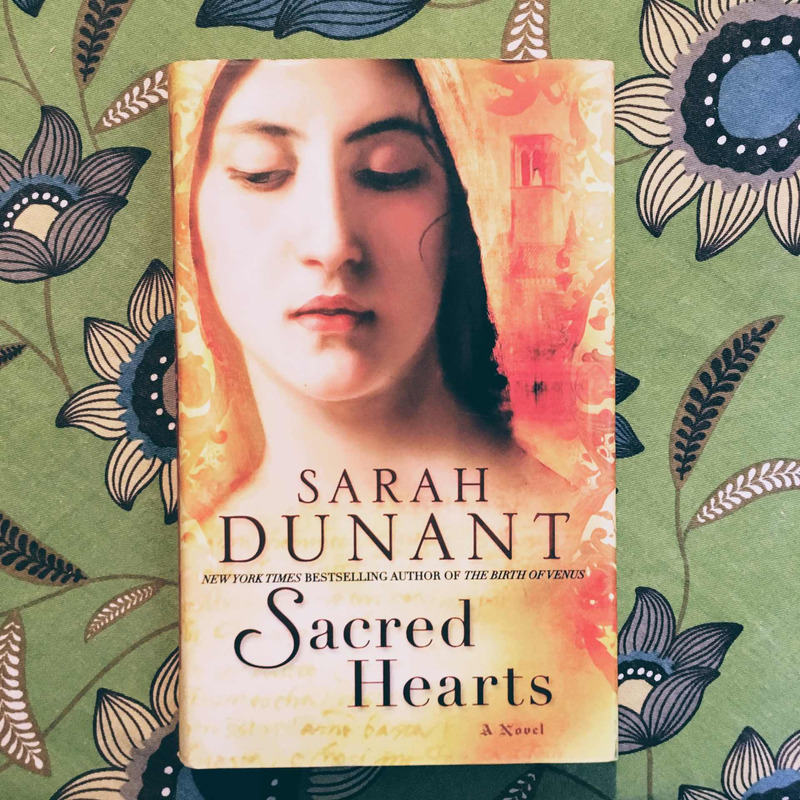 Sarah Dunant. SACRED HEARTS.