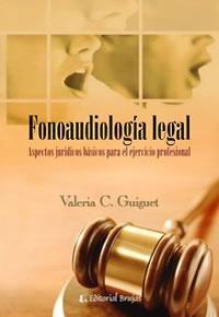 Fonoaudiologia legal. Guiguet, Valeria