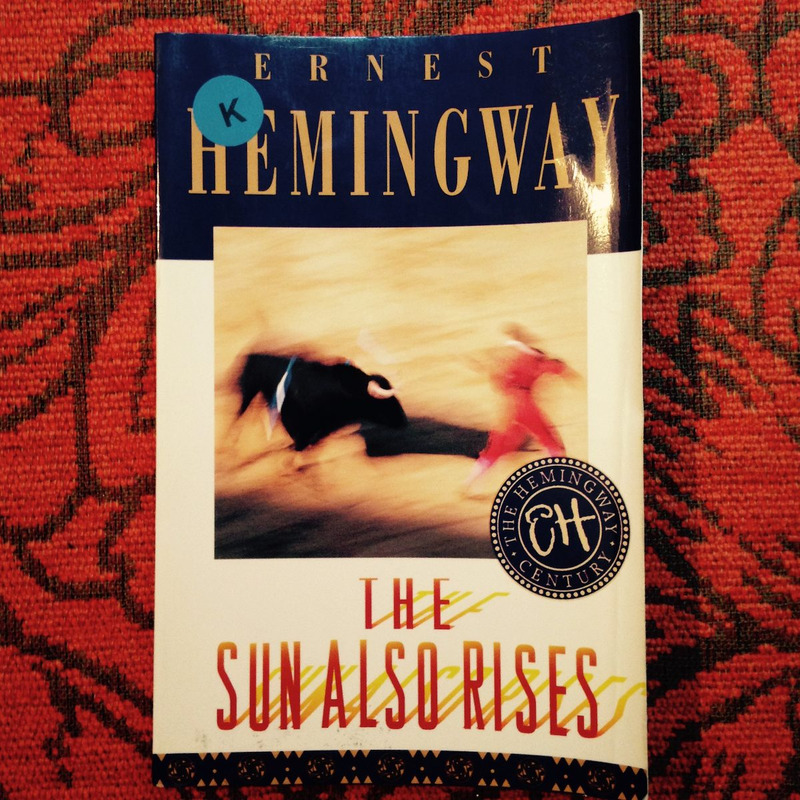 Ernest Hemingway.  THE SUN ALSO RISES.