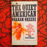 Graham Greene.  THE QUIET AMERICAN.