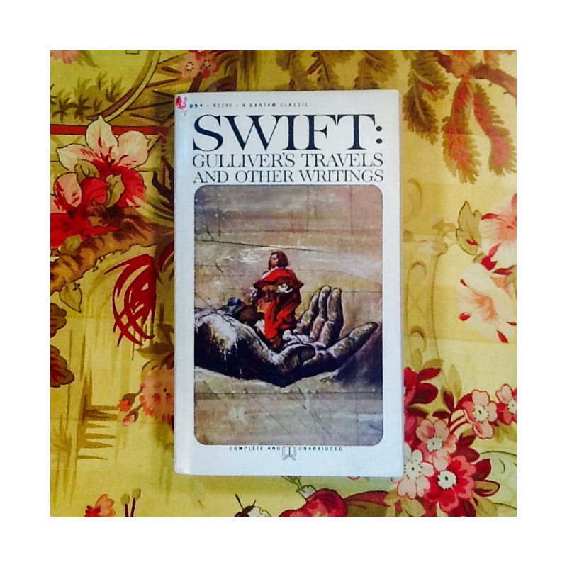 Jonathan Swift.  GULLIVER'S TRAVLES AND OTHER WRITINGS.