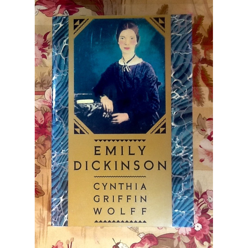 Cynthia Griffin Wolff.  EMILY DICKINSON (biography).
