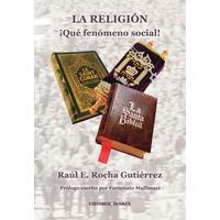 La religión, ¡qué fenómeno social!