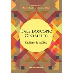 Caleidoscopio Gestáltico. Un l...