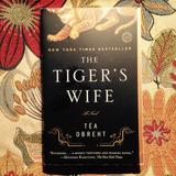 Téa Obreht.  THE TIGER'S WIFE.