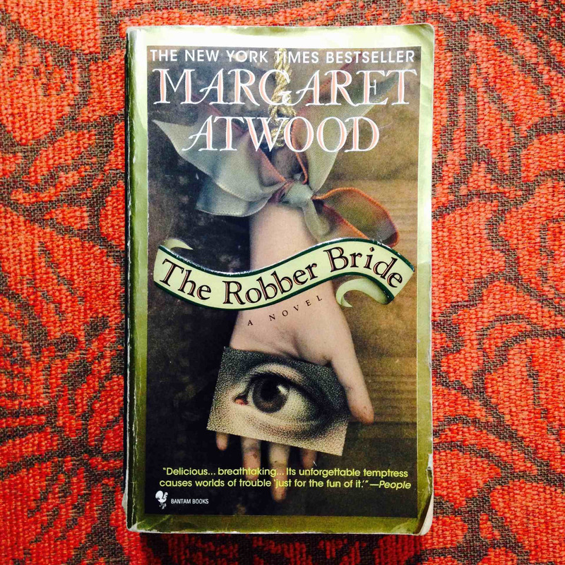 Margaret Atwood.  THE ROBBER BRIDE.