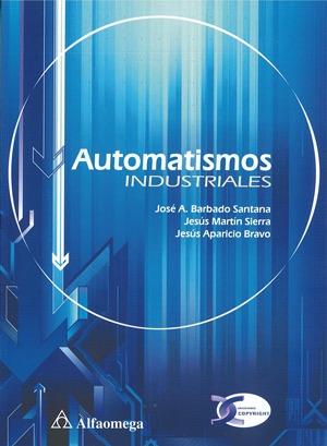 Automatismos Industriales. Jose Barbado Santana