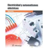 6 libros del Ing Levy + el libro electricidad y automatismos eléctricos. Escobar