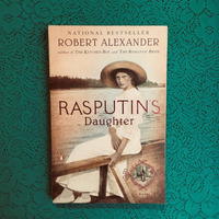 Robert Alexander. RASPUTIN'S DAUGHTER.