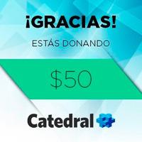 DONACION $ 50 - CATEDRAL+