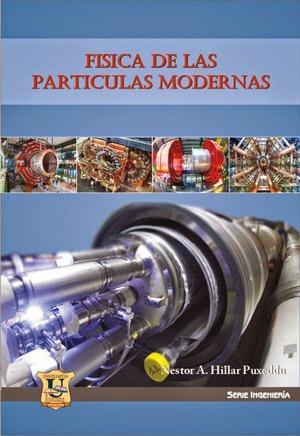 Fisica de las particulas modernas. Hillar Puxeddu