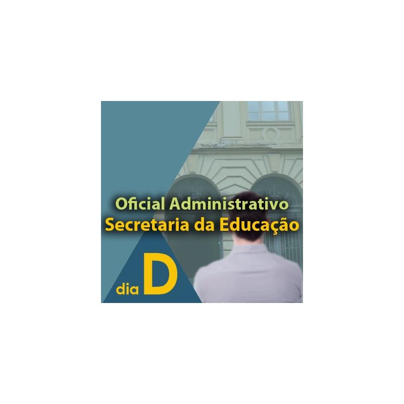 Dia D - SEE SP Oficial Administrativo