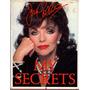 My Secrets. Joan Collins.   LOSLIBROSDELMUNDO
