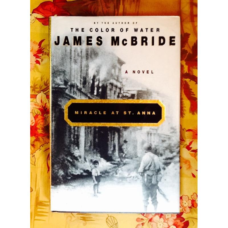 James McBride.  MIRACLE AT ST. ANNA.