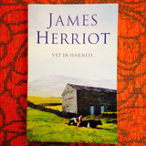 James Herriot.  VET IN HARNESS.