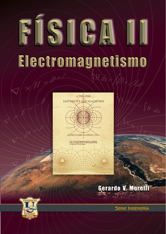 Fisica 2 Electromagnetismo.  Gerardo Morelli