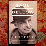 Saul Bellow.  LETTERS