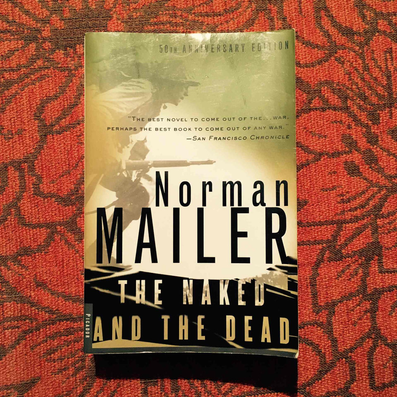 Norman Mailer. THE NAKED AND THE DEAD.