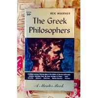 Rex Warner. THE GREEK PHILOSOPHERS.