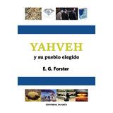 Yahveh y su pueblo elegido