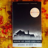 Andre Dubus III.  HOUSE OF SAND AND FOG.