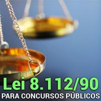 Lei nº 8.112/90 Para Concursos Públicos