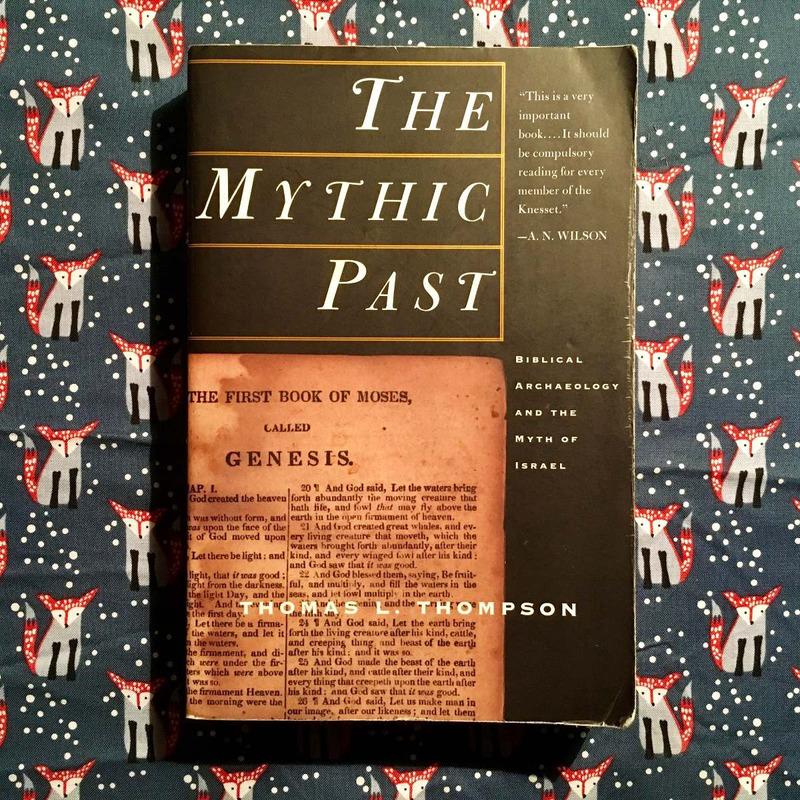 Thomas L. Thompson.  THE MYTHIC PAST.