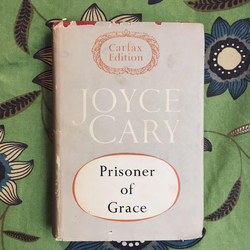 Joyce Cary. PRISONER OF GRACE.