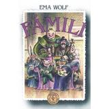 Fámili de Ema Wolf - Ed. Primera Sudamericana