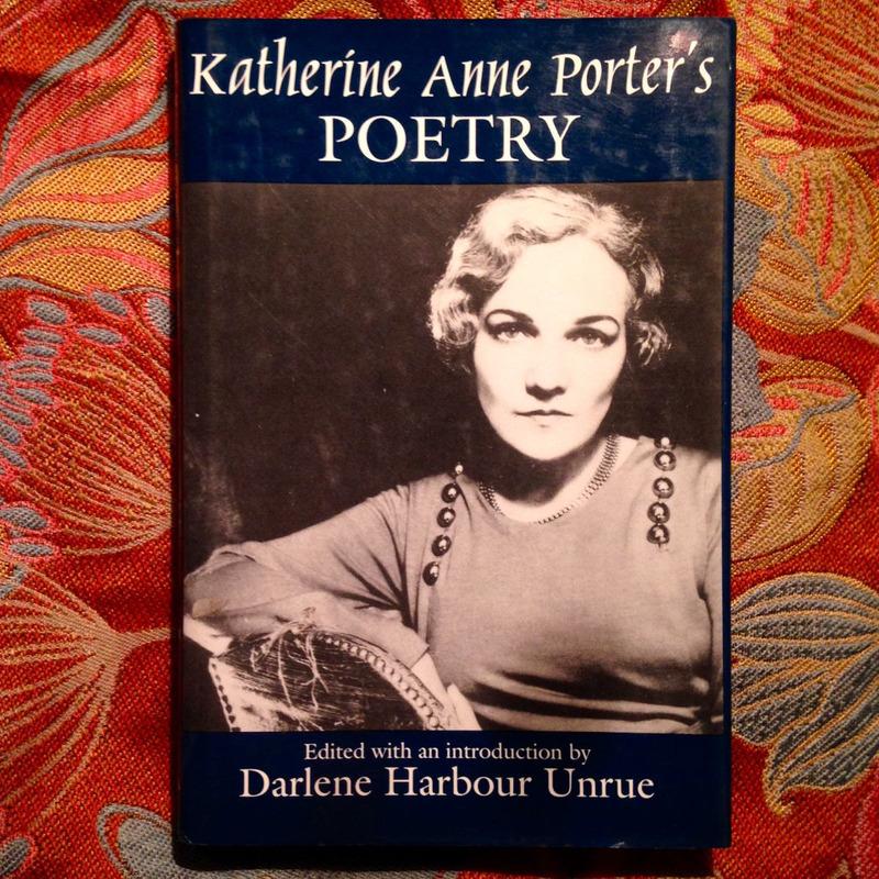 Katherine Anne Porter.  POETRY.