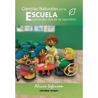 Ciencias Naturales en la Escuela: Aprender desde el asombro