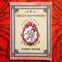 Maurice Sendak.  CHICKEN SOUP WITH RICE.
