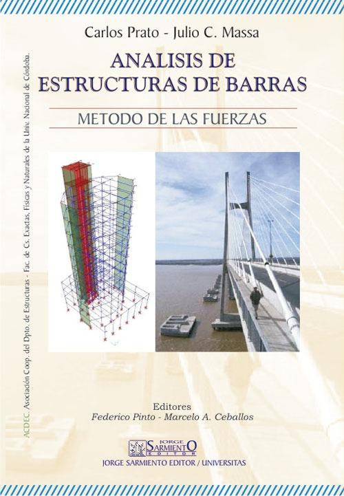 Analisis de estructuras de barras. Carlos Prato, Julio Massa