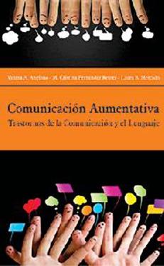 Comunicación aumentativa. Trastornos de la comunic...