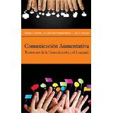 Comunicación aumentativa. Trastornos de la comunicación y el lenguaje. Fernández Reuter.