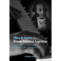 Obra de teatro Himno Nacional Argentino