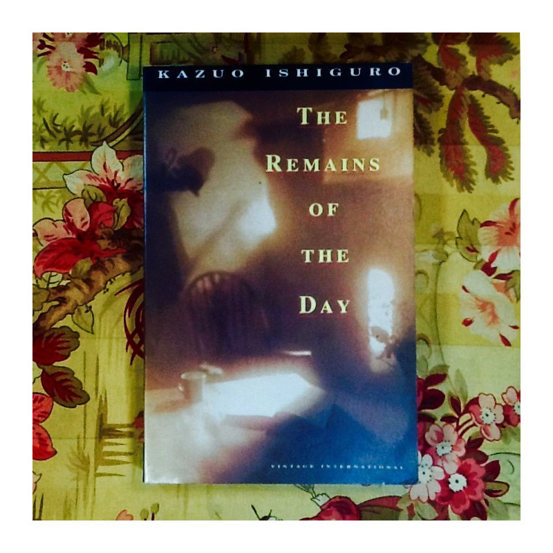 Kazuo Ishiguro.  THE REMAINS OF THE DAY.