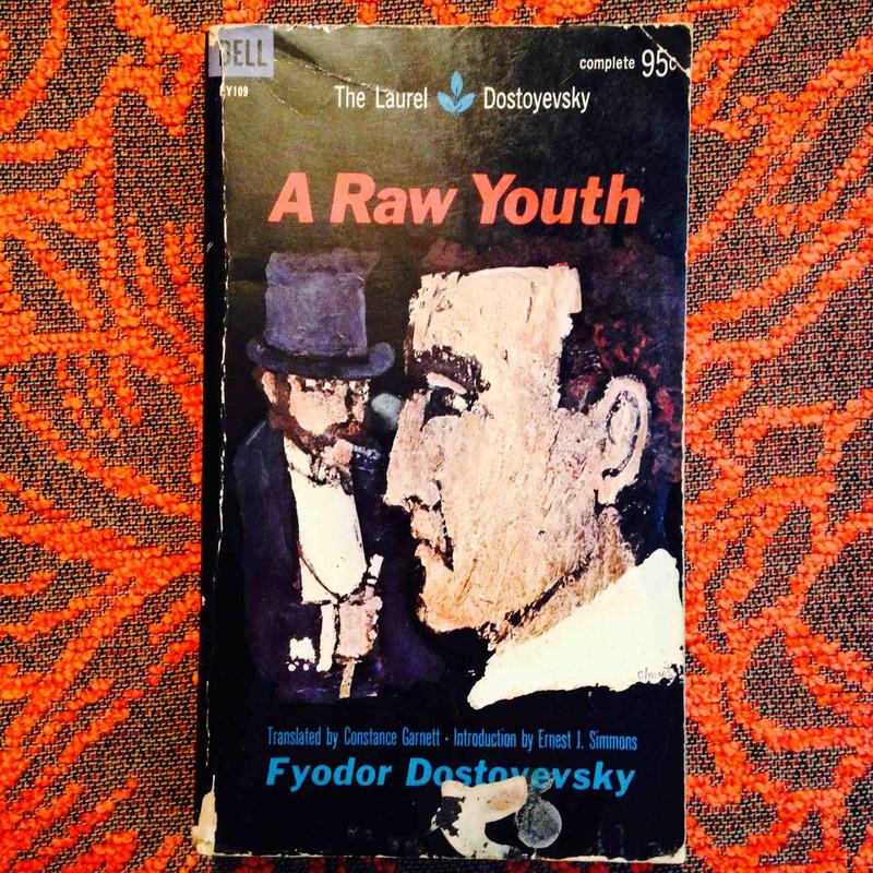Fyodor Dostoevsky.  A RAW YOUTH.