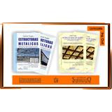 Estructuras metálicas y estructuras de acero. Gabriel Troglia