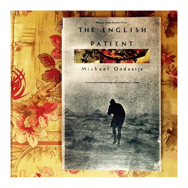 Michael Ondaatje.  THE ENGLISH PATIENT.