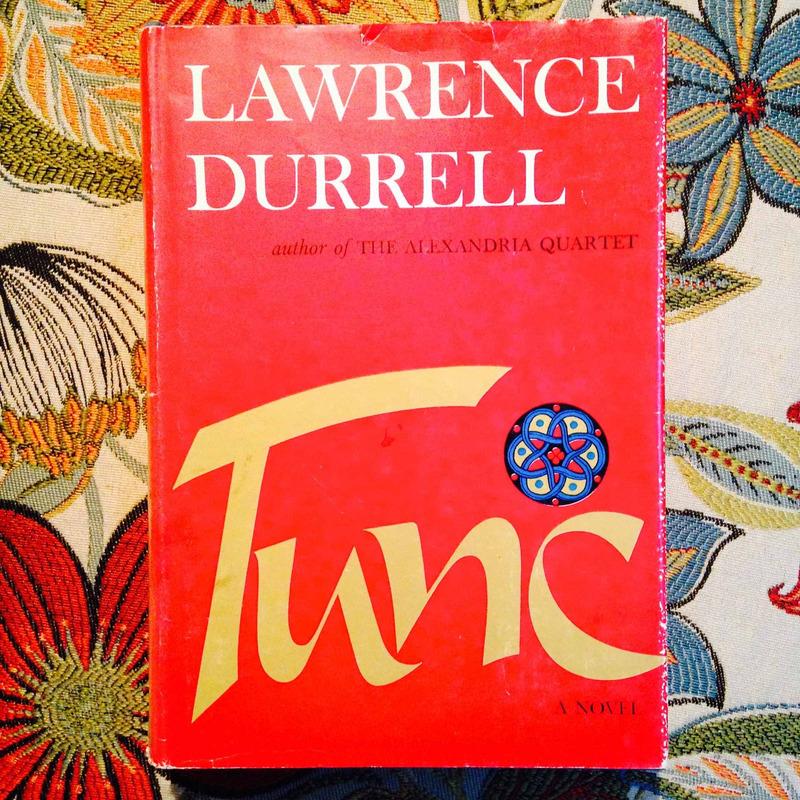Lawrence Durrell.  TUNC.
