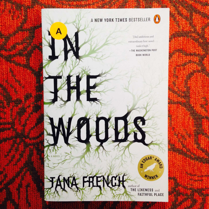 Tana French.  IN THE WOODS.